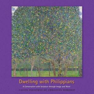 Dwelling with the Philippians
