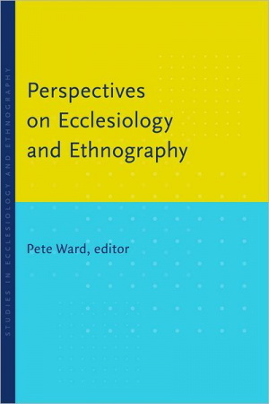 Perspectives Ecclesiology and Ethnography