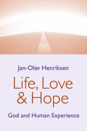 Life, Love, and Hope
