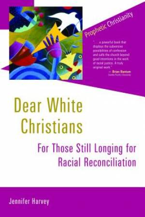 Dear White Christians