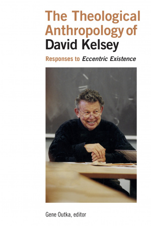 Theological Anthropology of David Kelsey