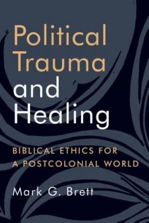 Political Trauma and Healing