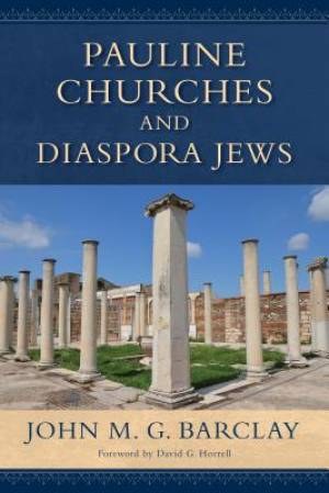 Pauline Churches and Diaspora Jews