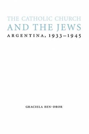 The Catholic Church and the Jews