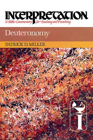 Deuteronomy : Interpretation Commentary