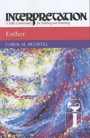 Esther : Interpretation Commentary
