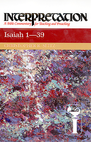 Isaiah 1-39 : Interpretation Commentary