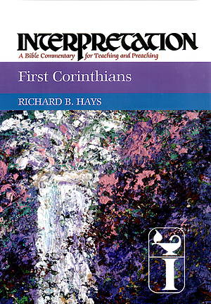 1 Corinthians: Interpretation Bible Commentaries