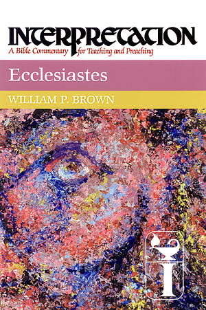 Ecclesiastes : Interpretation Commentary
