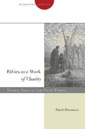 Ethics as a Work of Charity