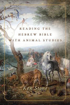 Reading the Hebrew Bible with Animal Studies
