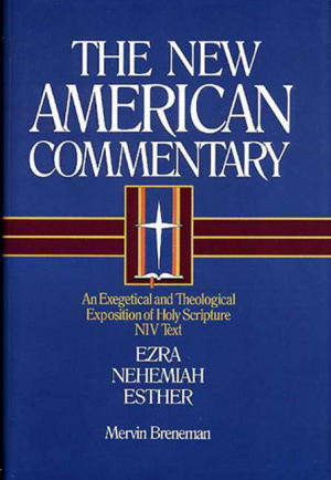 Ezra, Nehemiah, Esther : Vol 10  : New American Commentary