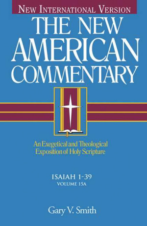 New American Commentary  Volume 15a  Isa