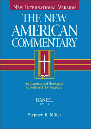 Daniel : Vol 18 : New American Commentary
