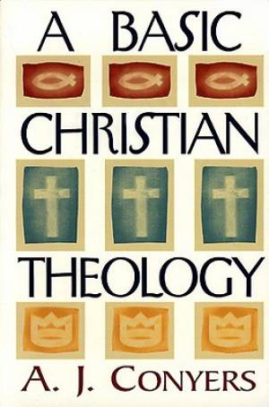 Basic Christian Theology A