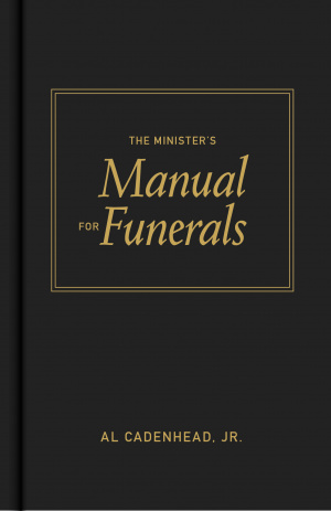 Ministers Manual For Funerals The