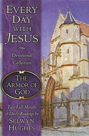 Every Day With Jesus Armor Of God The