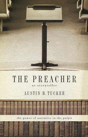 Preacher As Storyteller The
