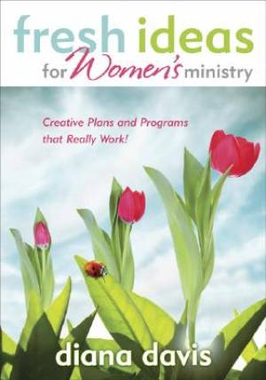 Fresh Ideas For Womens Ministry Pb