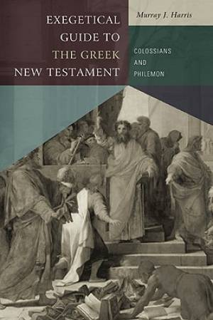 Exegetical To The Greek Nt Pb