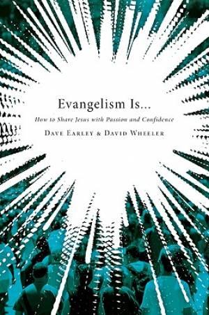 Evangelism Is