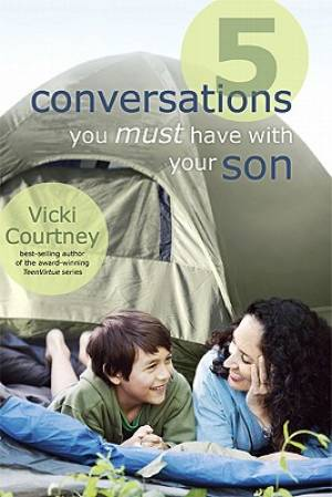 5 Conversations You Must Have Son