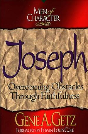 Joseph: Overcoming Obstacles Through Faithfulness