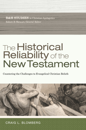 Historical Reliability Of The New Testament, The