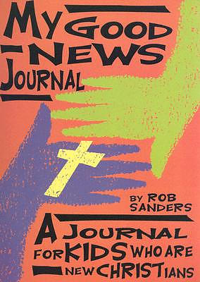 My Good News Journal: Ages 8-12 Spiral Binding, 48 Pages with Color Inserts, 8 1/2 X 11 Inches