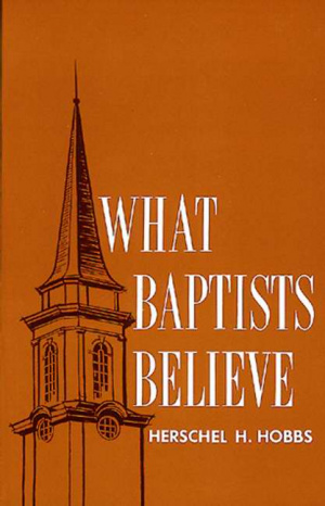 What Baptists Believe