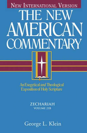 New American Commentary Vol 21b Zecharia