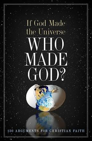 If God Made The Universe Who Made God