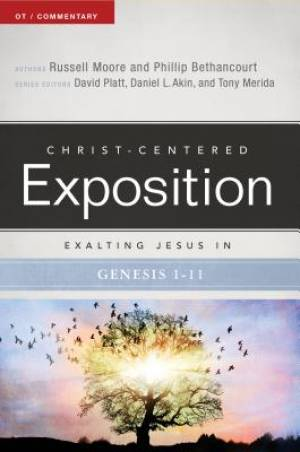 Exalting Jesus In Genesis 1-11