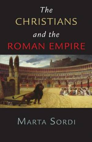 Christians and the Roman Empire