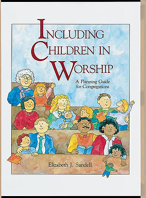 INCLUDING CHILDREN IN WORSHIP