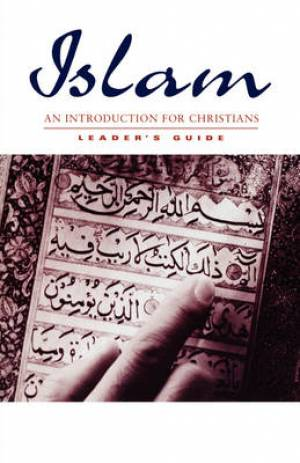 ISLAM, LEADER'S GUIDE