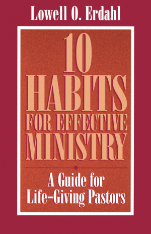 10 Habits For Effective Ministry