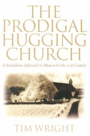 THE PRODIGAL HUGGING CHURCH