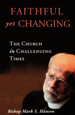 Faithful Yet Changing