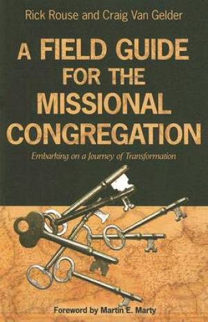 A Field Guide to the Missional Congregation