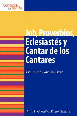 Job, Proverbios, Eclesiastes, y Cantar de los Cantares