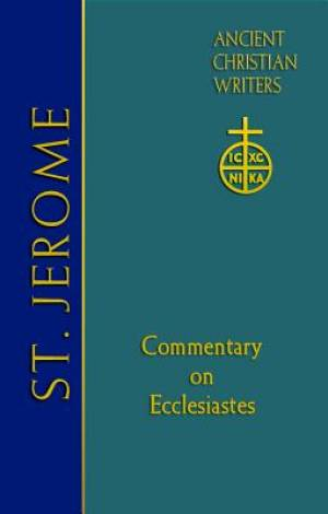 66. St. Jerome: Commentary on Ecclesiastes