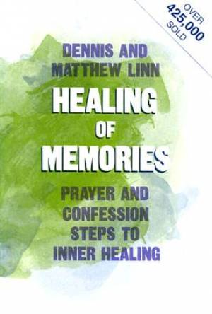 The Healing of Memories