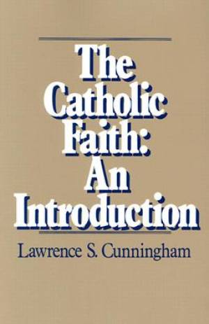 The Catholic Faith Introduction