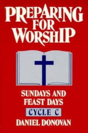 Preparing for Worship Cycle C