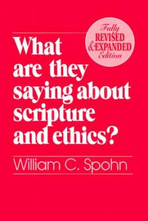 What are They Saying About Scripture and Ethics?