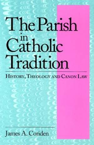 The Parish in Catholic Tradition