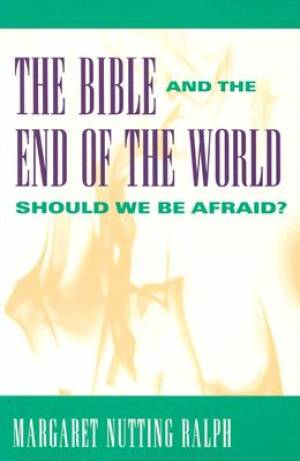 The Bible and the End of the World
