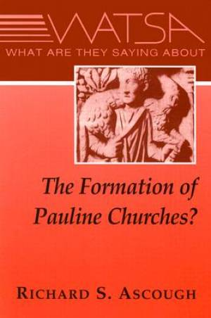 What are They Saying About Pauline Churches?