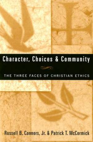 Character, Choices and Community